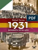 Torres, Rafael - 1931. Biografía de un año.pdf