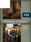 The Magic of Theater