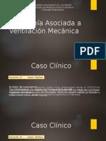 Neumonía Asociada a Ventilación Mecánica