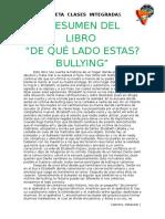 Resumen Libro de Qué Lado Estas Bulliying