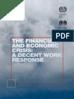 443434w3The Financial and Economic Crisis; A Decent Work Response (ILO, 2009)
