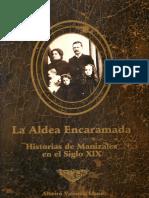 Albeiro Valencia Llano- La Aldea Encaramada
