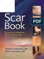 The Scar Book Formation Mitigation Rehabilitation and
