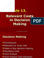Module 13 Relevant Costs in Decision Making 26.7.12