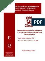 Desenvolvimento da Tecnologia da Extração de Lignina do Bagaço de Cana de Açúcar