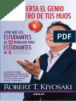 Despierta El Genio Financiero de Tus Hijos - Robert T. Kiyosaki