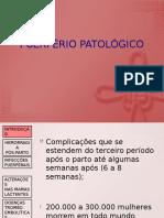 PUERPÉRIO PATOLÓGICO