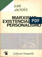 Lacroix, Jean - Marxismo Existencialismo Personalismo.pdf