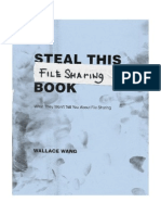 Steal This File Sharing Book What They Wont Tell You About File Sharing Wallace Wang 2004