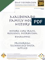 "Maldonado Family House - History, Core Traits & Competences, Resilience, Distribution, Biographies."""