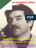 Guerrillero Contra Franco - Guerrillero Contra El Olvido - Francisco Martinez Lopez _Quico