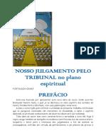 Nosso Julgamento Pelo Tribunal Espiritual (Raimundo Nonato de Melo)