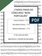 RESULTADOS FINAIS DO CONCURSO BOM PORTUGUÊS