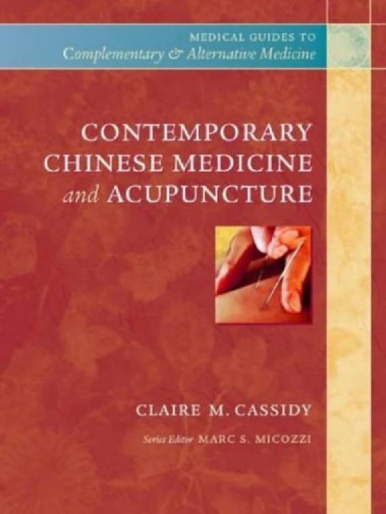 contemporary chinese medicine and acupuncture by claire cassidy