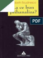 Elizabeth Rudinesco- La ce bun psihanaliza.pdf