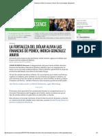 Mientras El Dólar Se Encarece, Pemex Alivia Sus Finanzas _ Expansión
