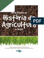 Novos Angulos Da Historia Da Agricultura No Brasil Baixa