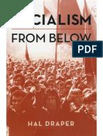 Hal Draper - Que es el socialismo desde abajo?