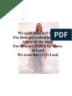 We exalt thee(3) O God