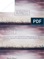 Ruthless - Week 1