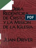 Juan Driver La Obra Redentora de Cristo y la Mision de la Iglesia x eltropical.pdf