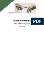 Divina Humanidad - Fray Marcos