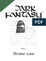 Dark Fantasy Arcane Law