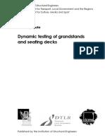 Dynamic Testing Grandstands