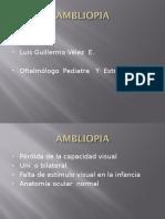 Ambliopia (Dr. Velez)