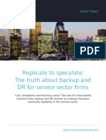 Replicate to Speculate the Truth About Backup and Dr for Service Sector Firms