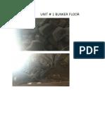 Unit 1 Bunker Floor Snaps