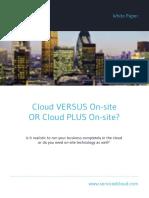 Cloud Versus on Site or Cloud Plus on Site