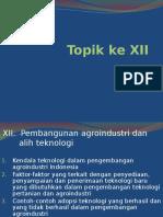 Topik Ke XII (Kuliah Ke 14; 15)
