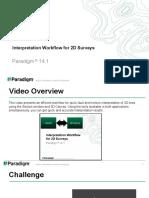 2D Interpretation-Video Workflow