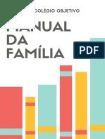 Manual Da Família - ESCOLA