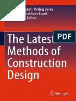 Vojtech Dynybyl, Ondrej Berka, Karel Petr, Frantisek Lopot, Martin Dub (eds.)-The Latest Methods of Construction Design-Springer (2016).pdf