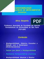 Biodisponibilidade Bioequivalência Sílvia Storpirtis 2013