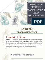 Adequate Stress Management and Relaxation