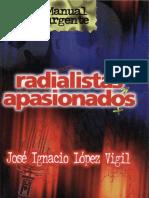 Radialistas apasionados de José Ignacio Lopez Vigil