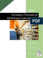 Estrategia y Psicología de Marketing en Supermercados