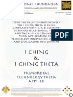 Study of the relationships between the I Ching Theta (I Ching Generated with 3, 9, 81 elements vs Binary Traditional I Ching and the Human genome and their applications for technology innovation, culture and civilization development
