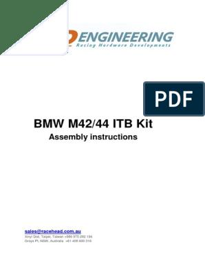 BMW M42 44 Itb Kit Instructions | Throttle | Vehicle Parts