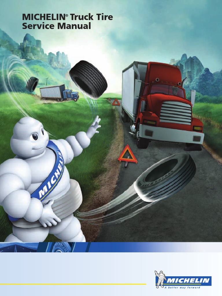 truck tire service manual 062011 michelin tire motor vehicle