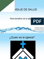 3. El Mensaje de Salud y La Iglesia Saludable