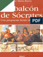 Barrio Maestre Jose Maria - El Balcon De Socrates.pdf