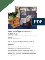 'Quiero que la gente conozca a Rubén Darío'