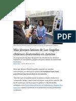 Más jóvenes latinos de Los Ángeles obtienen doctorados en ciencias