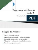 Processos Mecanicos Aula 2