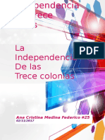 La Independencia de Las Trece Colonias.