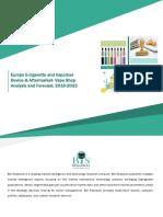 Europe E-cigarette and Vaporizer Device & Aftermarket-Vape Shop Analysis and Forecast, 2016-2022